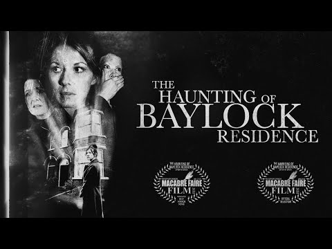 The Haunting Of Baylock Residence (Haunted House/Ghost/Scary Film)
