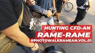 Video HUNTING CFD-AN RAME RAME  -  #PHOTOWALKRAMEAN.VOL.01 MP3, 3GP, MP4, WEBM, AVI, FLV September 2018
