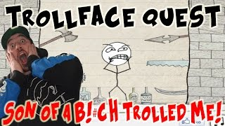 Like For More Trollface Quest! Have you ever been trolled? I have, especially in this insanely fun and no logic, senseless game ...