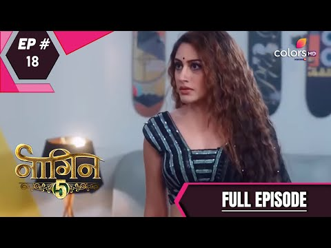 Naagin 5 | Full Episode 18 | With English Subtitles
