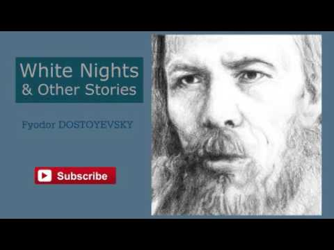 White Nights and Other Stories by Fyodor Dostoyevsky - Audiobook ( Part 1/2 )
