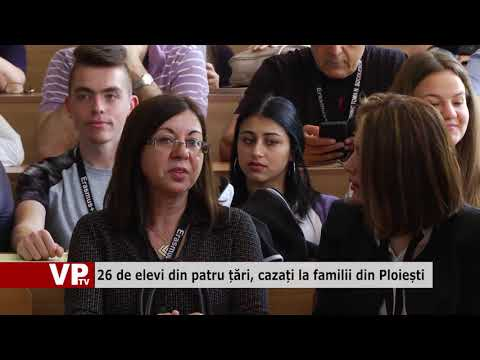 26 de elevi din patru țări, cazați la familii din Ploiești