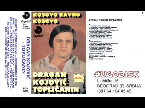 Dragan Kojovic Toplicanin - Toplicanka - (Audio 1990)