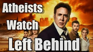 "Atheists Watch ""Left Behind"" (2014)"
