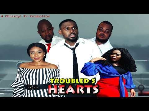 TROUBLED HEARTS (FINAL Chapter) (NEW MOVIE) 2019 NIGERIAN, Nollywood/Hollywood Movies