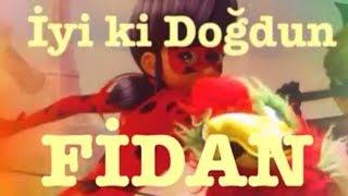 İyi ki Doğdun FİDAN :)  Komik Doğum günü Mesajı 1. VERSİYON ,DOĞUMGÜNÜ VİDEOSU Made in Turkey :)