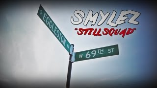 "Download Lagu Smylez ""Still Squad"" (Music Video) Mp3"