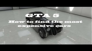 GTA 5 How To Find The Most Expensive Cars Z-Type,Cheetah And The Bugatti