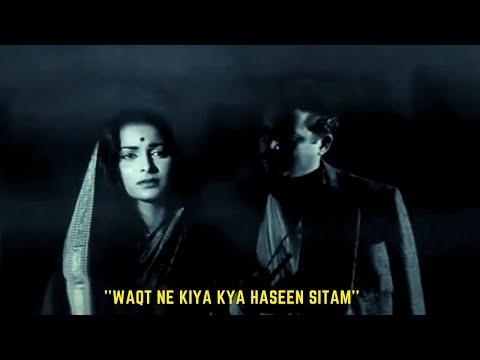 Waqt Ne Kiya Kya Haseen Sitam