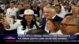 PRD ratifica a Miguel Vargas como presidente y a Junior Santos como secretario general
