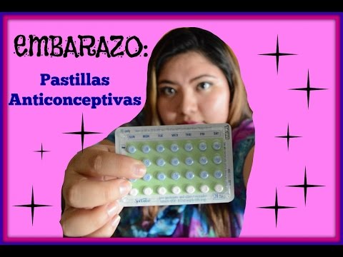 Embarazo: Pastillas Anticonceptivas (Parte 7) - Preguntas Y Consejos