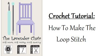 In this tutorial you will learn how to create the loop stitch.The loop stitch is a great stitch to create an awesome texture and look to your crochet project!Be sure to subscribe for more tutorials!For more visitwww.thelavenderchair.comwww.facebook.com/thelavenderchairwww.pinterest.com/lavenderchair