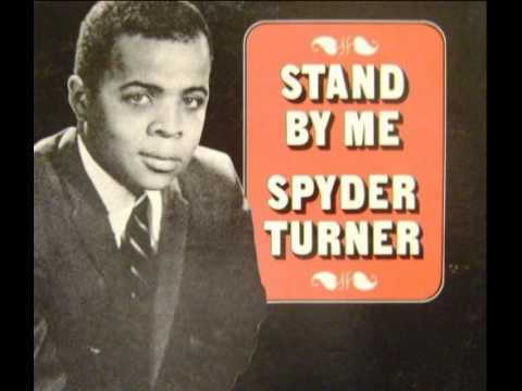 Stand By Me (1967) (Song) by Spyder Turner