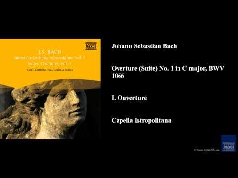 Johann Sebastian Bach, Overture (Suite) No. 1 in C major, BWV 1066, I. Ouverture