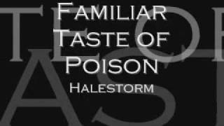 Halestorm Familiar Taste of Poison
