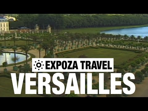 Versailles (France) Travel Guide