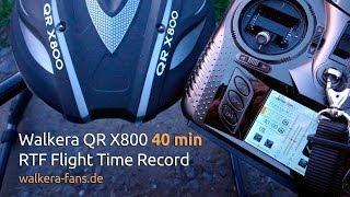 Walkera QR X800 40 Min Flight Time (fast Flying) Endurance Test - Walkera RTF Flight Time Record!