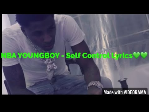 NBA YOUNGBOY- Self Control Lyrics