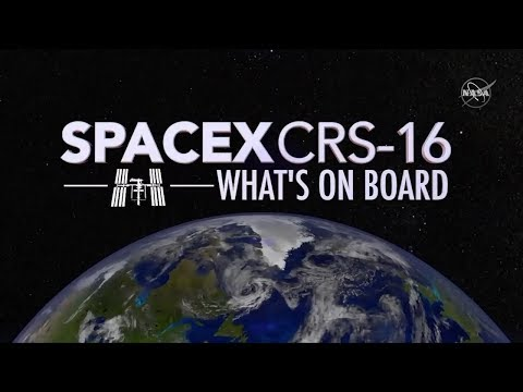 SpaceXs CRS-16 Mission to the Space Station: Whats On Board?_Spacecraft videos