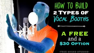 Video How To Build 2 Types Of Vocal Booths - A Free and a $30 Option MP3, 3GP, MP4, WEBM, AVI, FLV September 2018