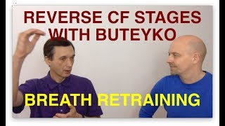 It is possible to reverse symptoms and stages with breathing retraining and the Buteyko method by slowing down one's automatic ...
