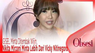 Download Video GISEL Minta Ditembak Wijin, Nikita Mirzani Minta Lebih Dari Vicky Nitinegoro – OBSESI MP3 3GP MP4