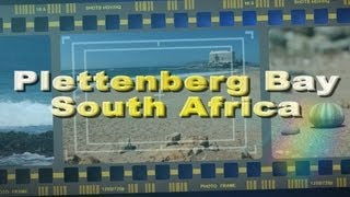 Plettenberg Bay South Africa  city photos : Visit Plettenberg Bay on the Garden Route South Africa - Africa Travel Channel