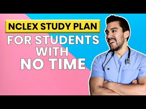 NCLEX Study Plan for nursing students without time
