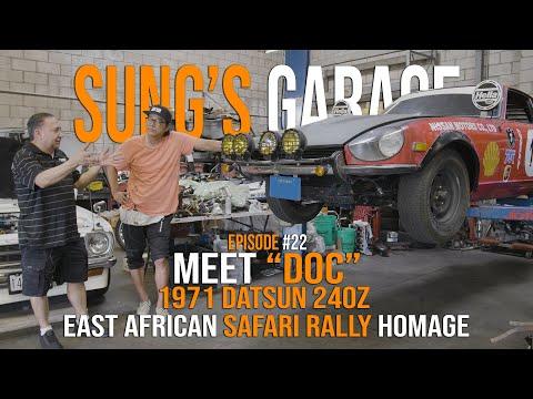 "Meet ""Doc"" - 1971 Datsun 240z East African Safari Rally Homage | Sung's Garage Ep#22"