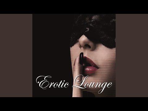 Erotic Lounge (Continous Mix)