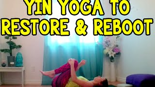Video Yin Yoga to Restore & Reboot - 30 min Yoga Class Stretches MP3, 3GP, MP4, WEBM, AVI, FLV Maret 2018