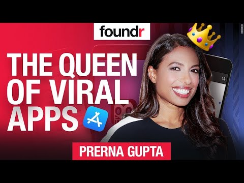 📱How to Build a VIRAL App in 2021   She's had OVER 1 BILLION USERS   Prerna Gupta