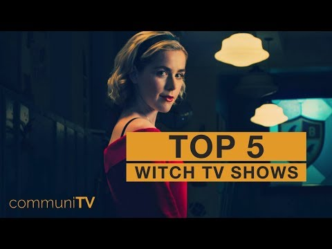 TOP 5: Witch TV Shows