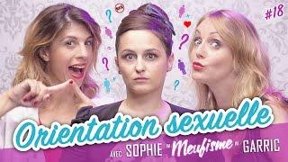 Video Orientation Sexuelle (feat. SOPHIE GARRIC - LE MEUFISME) - Parlons peu, Parlons Cul MP3, 3GP, MP4, WEBM, AVI, FLV Mei 2017