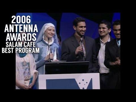 SALAM CAFE WINS BEST PROGRAM - 2006 Antenna Awards