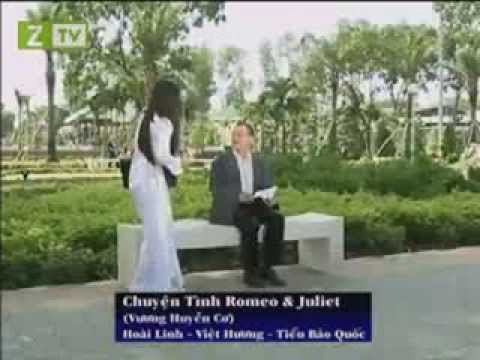 Chuyện tình Romeo Juliet (Hoài Linh,Việt Hương)