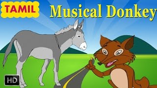 Panchatantra Stories In Tamil - Musical Donkey - Tamil Moral Stories For Children - Animated Cartoon
