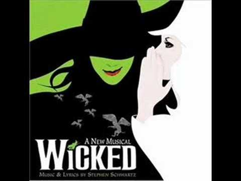 popular - Thge song fromt he original wicked soundtrack.
