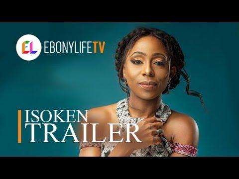Isoken | Trailer | EbonyLife TV