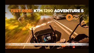 10. O75 review of the KTM 1290 Adventure S