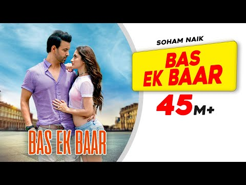 Bas Ek Baar Songs mp3 download and Lyrics