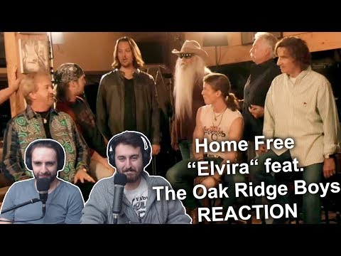 "Singers Reaction/Review to ""Home Free - Elvira (feat. The Oak Ridge Boys)"""