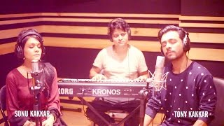 Presenting you the Live studio Session of 'MAA TU BATAA' with my sister Sonu Kakkar and Aditya Dev. Happy Mother's day to you all. Singers - Tony Kakkar & Sonu KakkarSong Composed & Written By Tony KakkarKeyboard / Piano - Aditya Devhttps://www.facebook.com/tonykakkarofficial https://www.twitter.com/tonykakkarhttps://www.instagram.com/tonykakkarsnapchat: -   tonykakkar