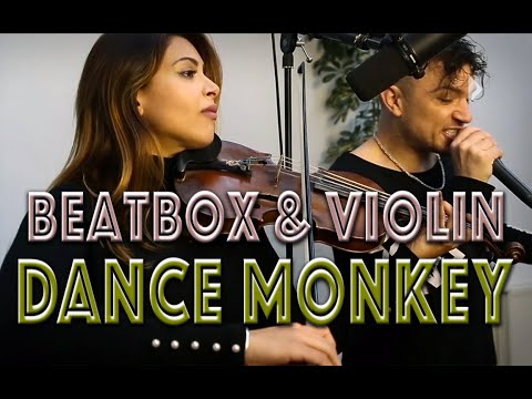 THePETEBOX and Yasmine Azaiez - Tones And I - Dance  Monkey // Beatbox Violin Loop cover