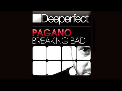 Pagano - Breaking Bad (Gabriel D' Or & Bordoy Remix)