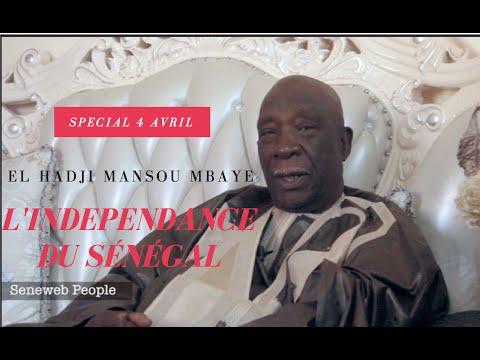 Special 4 Avril : Le doyen El Hadji Mansour Mbaye retrache l'histoire de l'independance du Senegal