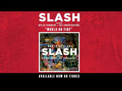 "Slash nos trae ""World On Fire"""