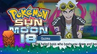 Pokemon Sun & Moon! #18: Guzma at Po Town! by PokeaimMD
