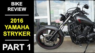 10. 2016 Yamaha Stryker Review Part 1 - Fittings and Specifications