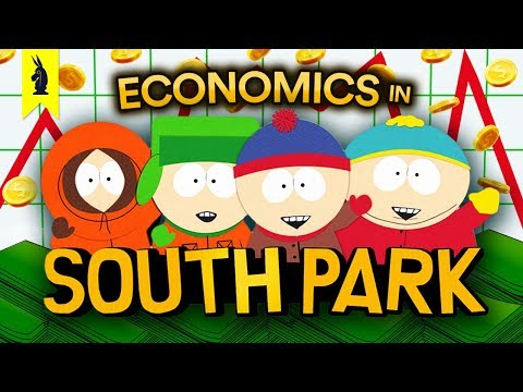 What South Park Teaches Us About Economics